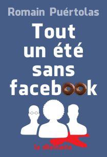 tout-un-ete-sans-facebook-par-romain-puertolas_5920710