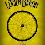 DANS LA ROUE DE LUCIEN BARON, LE DOPAGE DANS LE MILIEU DU CYCLISME